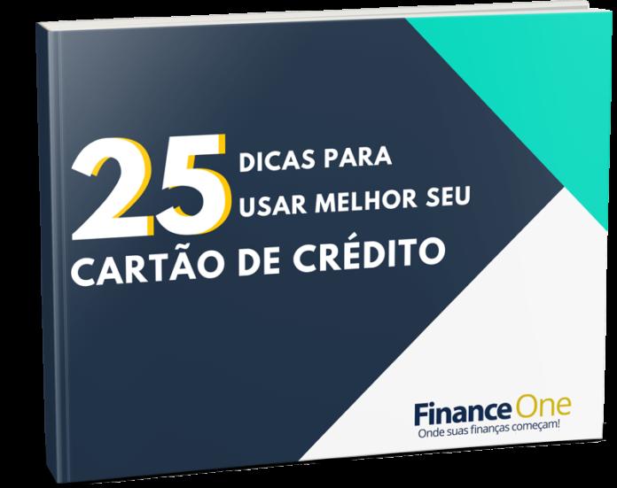 Ebook grátis: 25 Dicas para Usar Melhor seu Cartão de Crédito