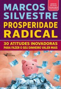 Livro Prosperidade Radical de Marcos Silvestre