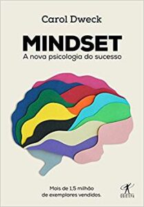 Livro Mindset, A nova psicologia do sucesso, de Carol Dweck