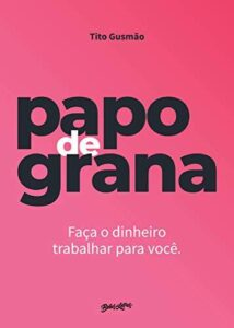 Livro Papo de Grana