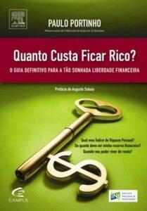 Livro Quanto custa ficar rico? de Paulo Portinho